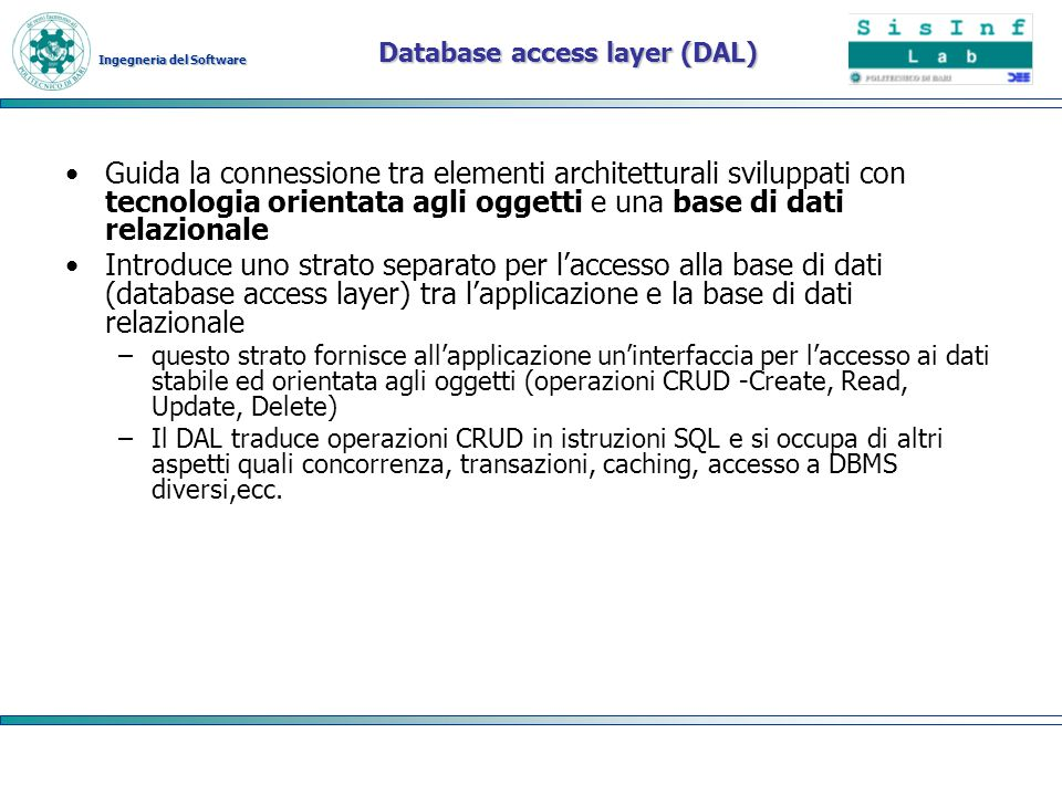Database access layer (DAL)