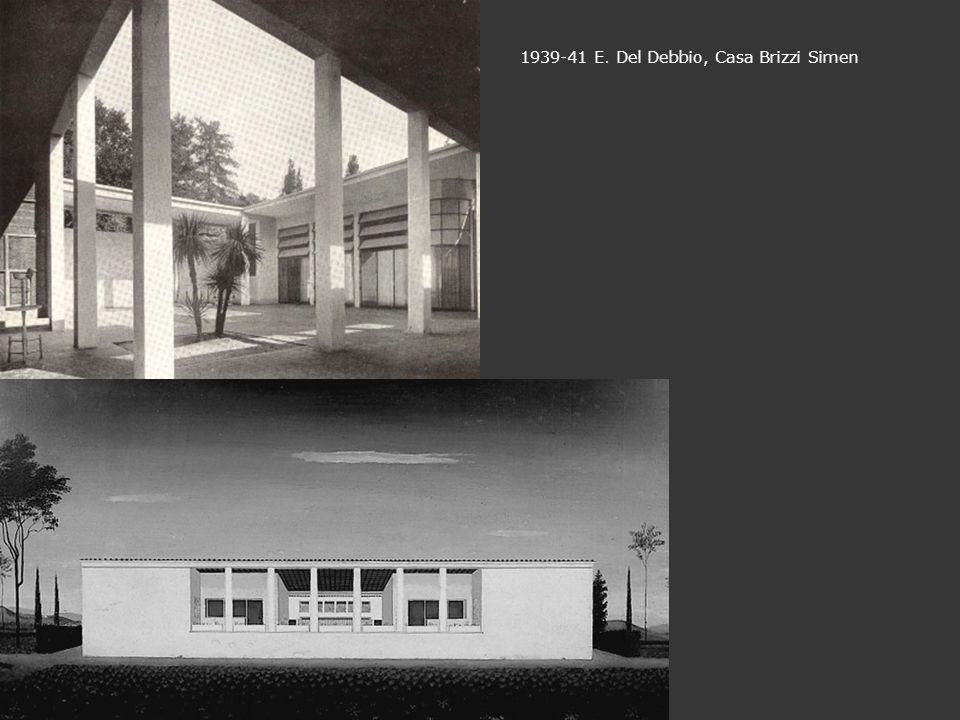 1939-41 E. Del Debbio, Casa Brizzi Simen