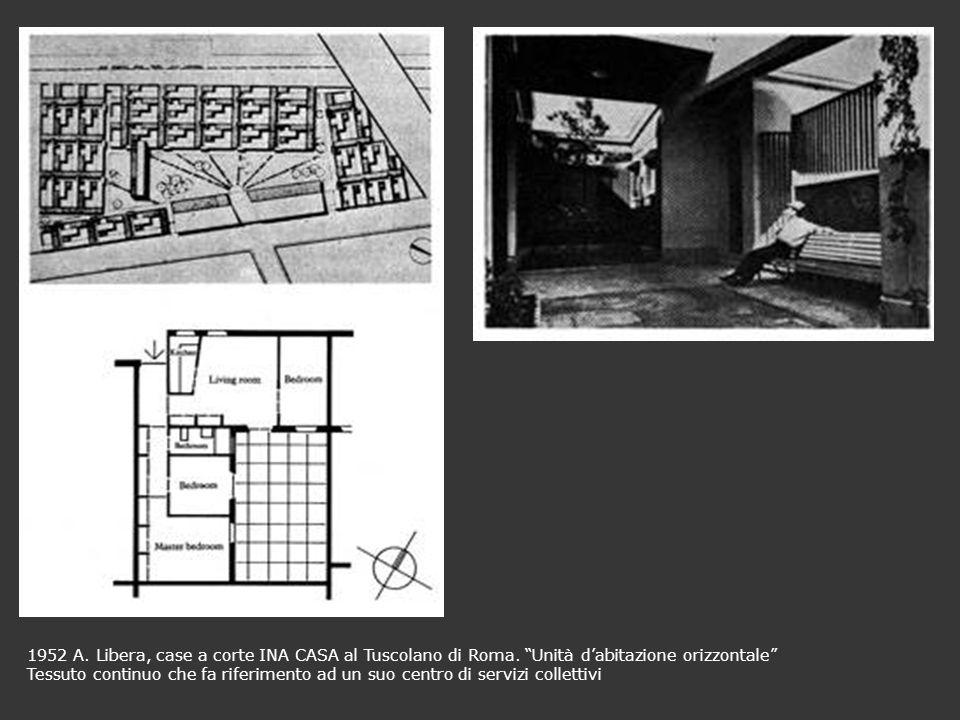 1952 A. Libera, case a corte INA CASA al Tuscolano di Roma