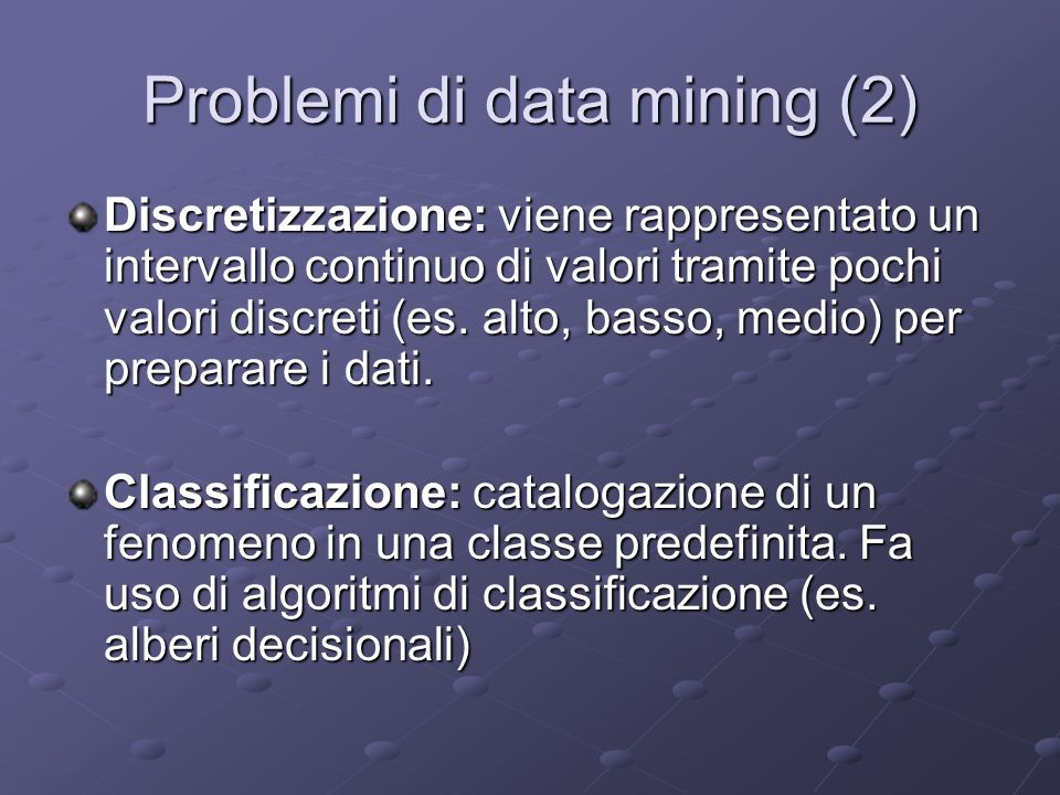 Problemi di data mining (2)