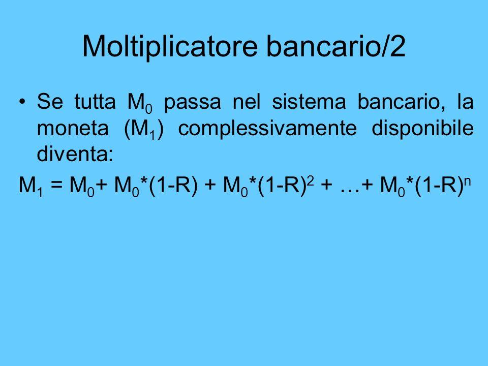 Moltiplicatore bancario/2