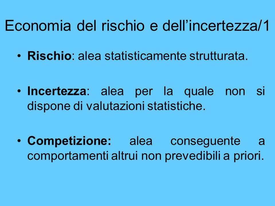 Economia del rischio e dell'incertezza/1