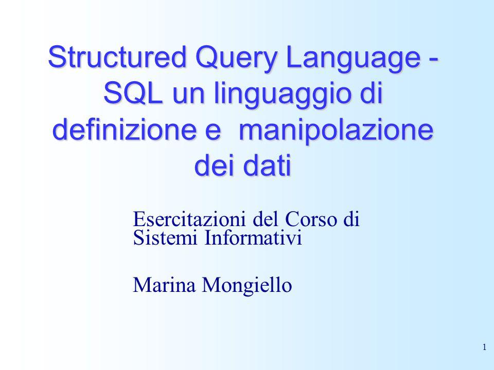 Esercitazioni del Corso di Sistemi Informativi Marina Mongiello