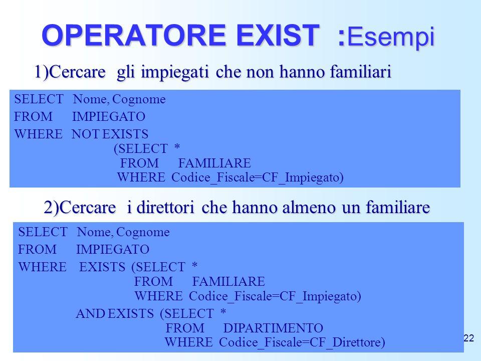 OPERATORE EXIST :Esempi