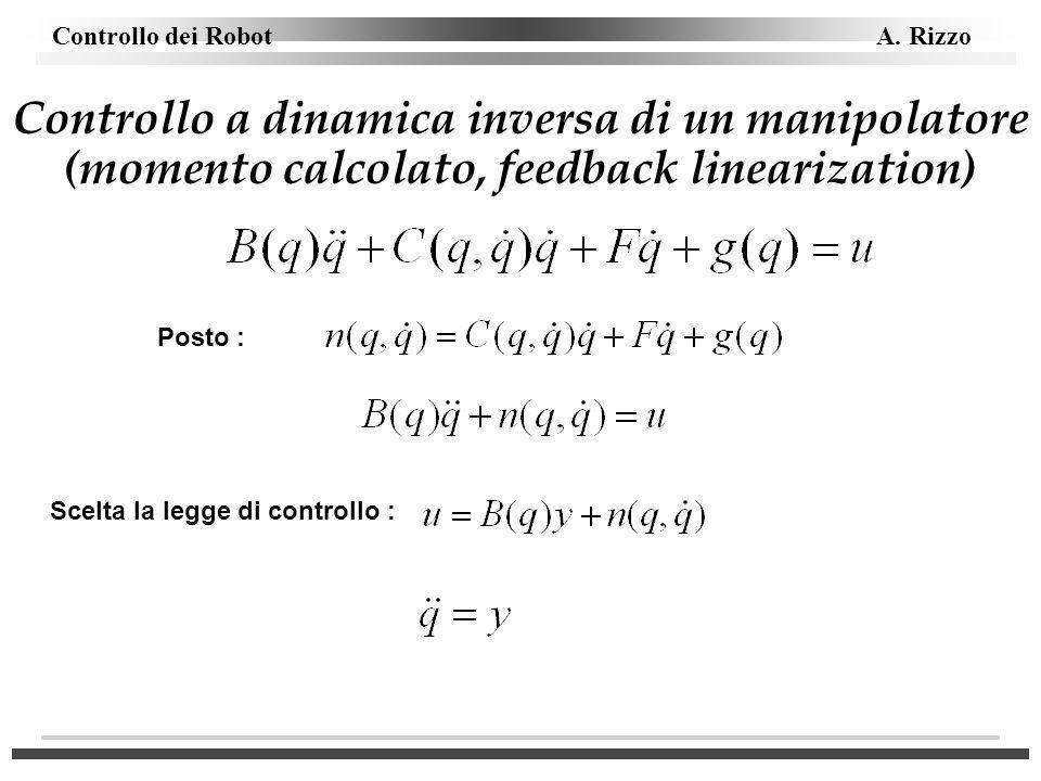 Controllo a dinamica inversa di un manipolatore (momento calcolato, feedback linearization)