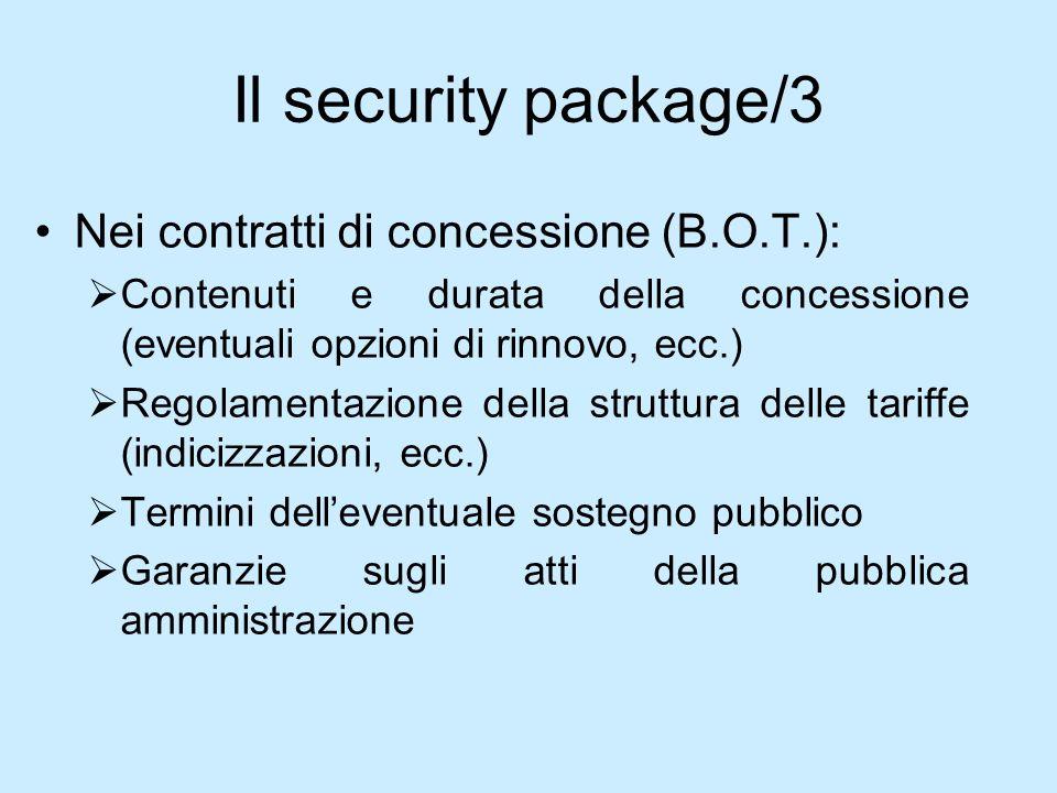 Il security package/3 Nei contratti di concessione (B.O.T.):