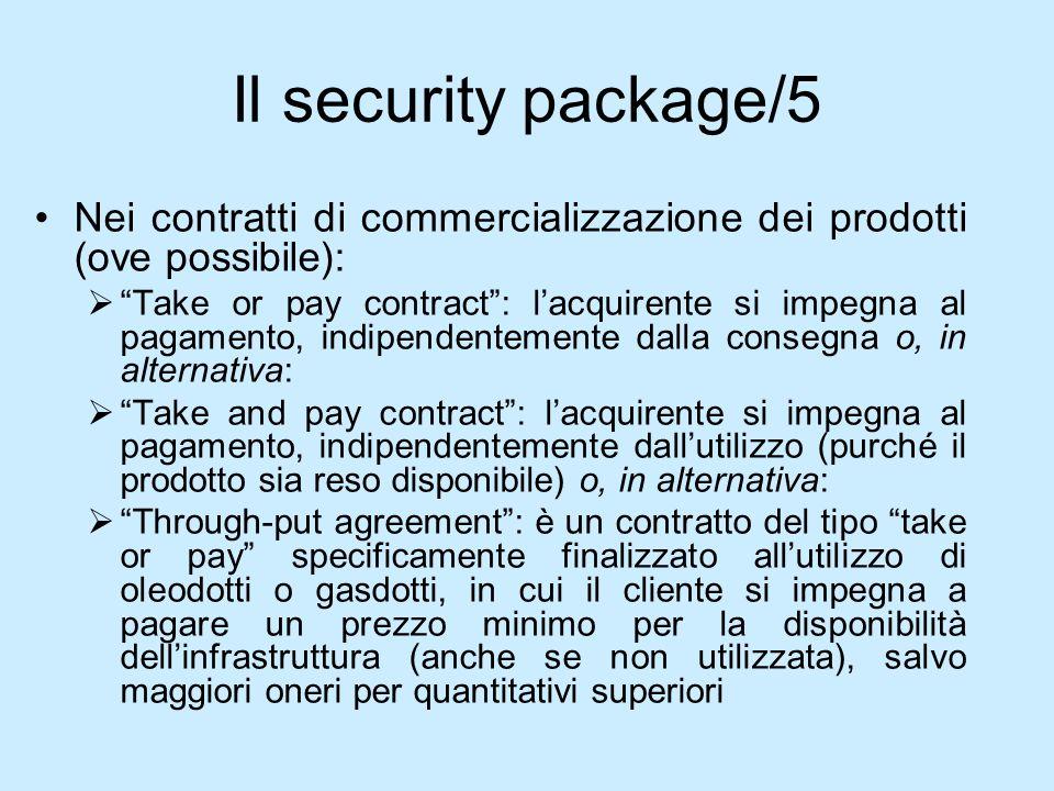 Il security package/5Nei contratti di commercializzazione dei prodotti (ove possibile):