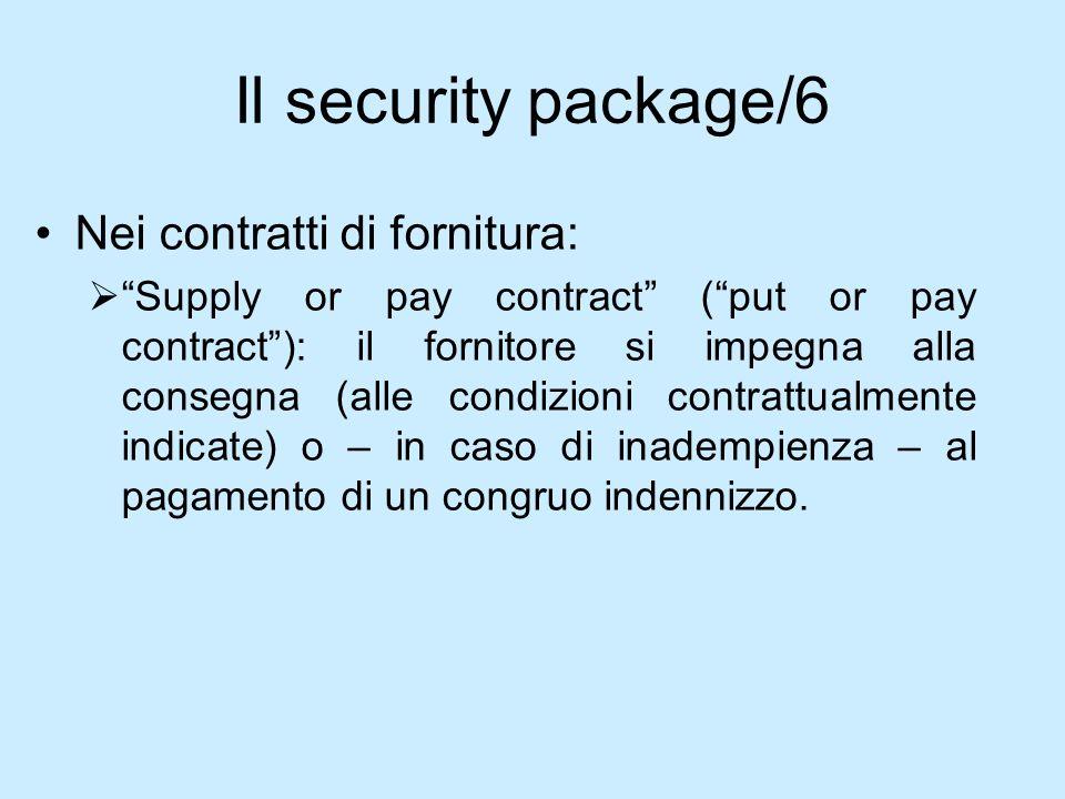Il security package/6 Nei contratti di fornitura:
