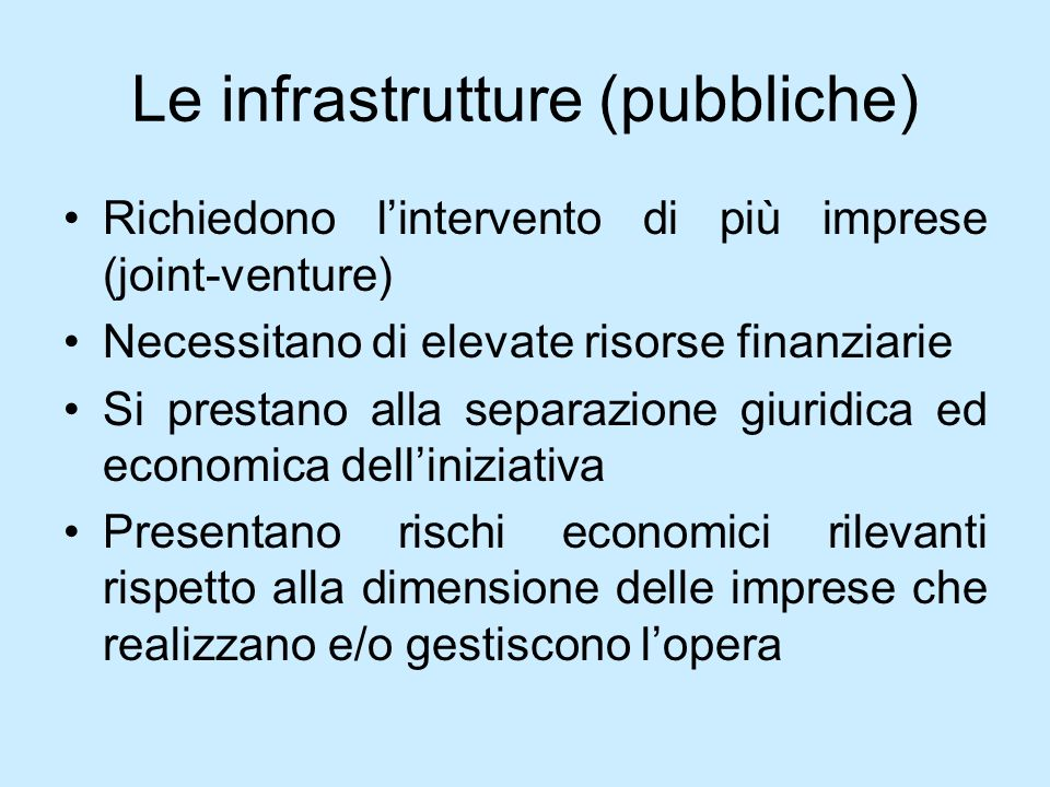 Le infrastrutture (pubbliche)