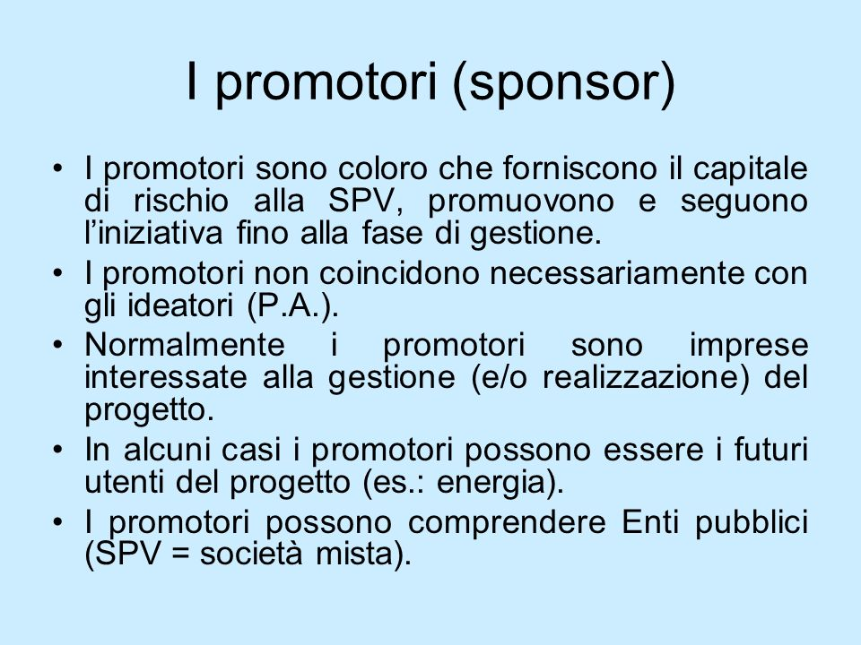 I promotori (sponsor)