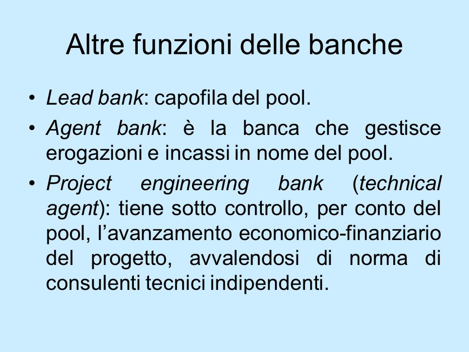 Altre funzioni delle banche