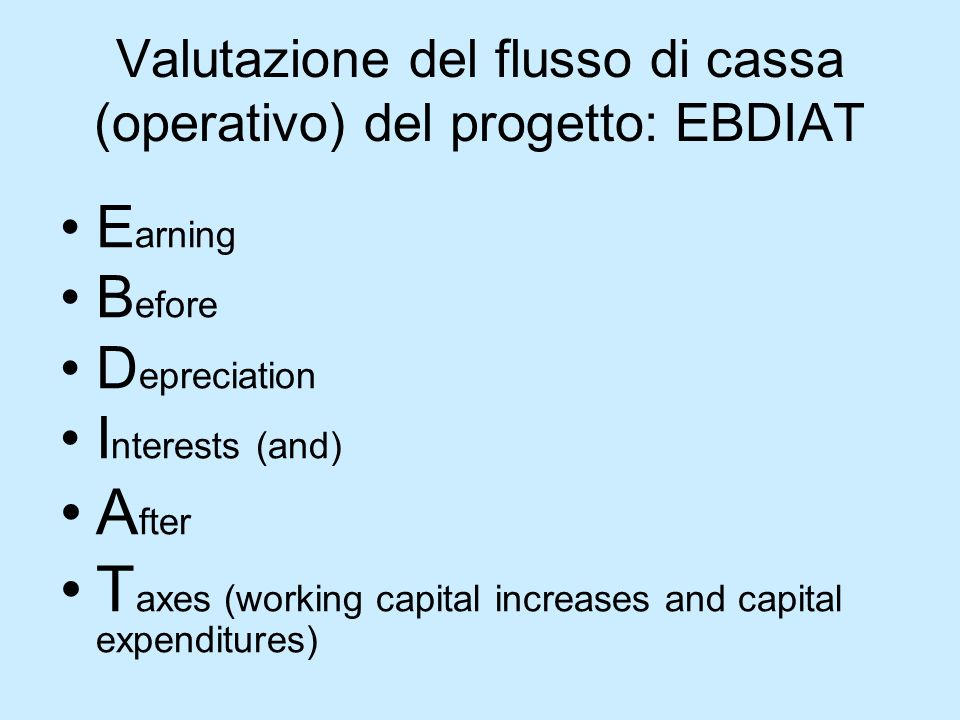 Valutazione del flusso di cassa (operativo) del progetto: EBDIAT