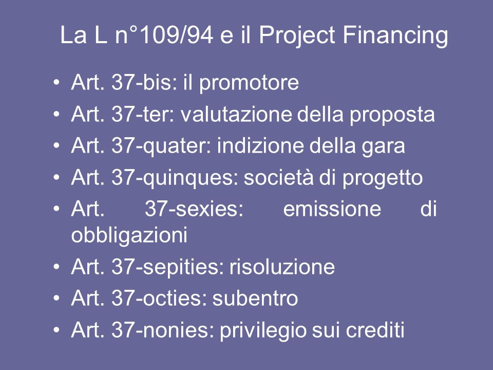 La L n°109/94 e il Project Financing