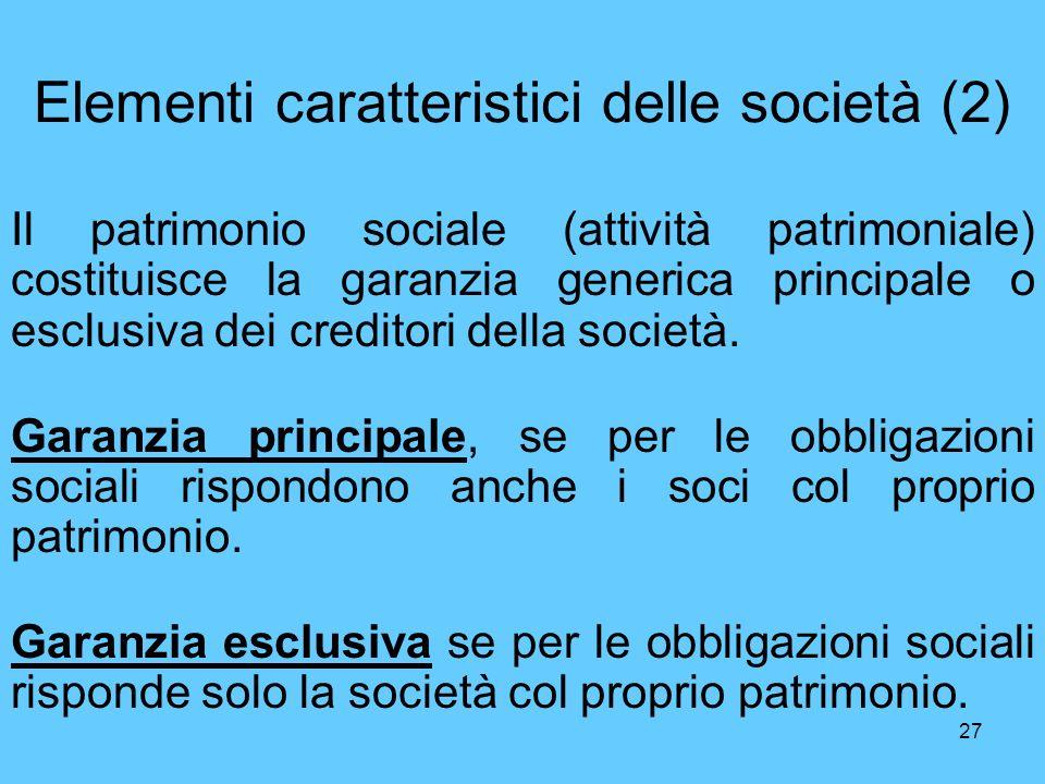 Elementi caratteristici delle società (2)