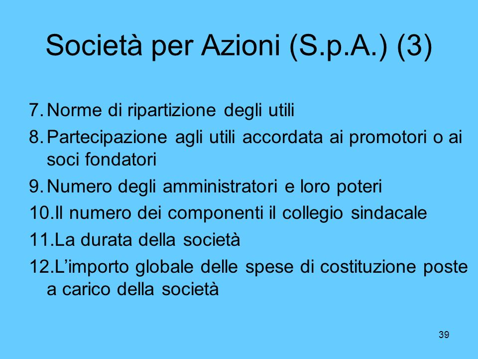 Società per Azioni (S.p.A.) (3)