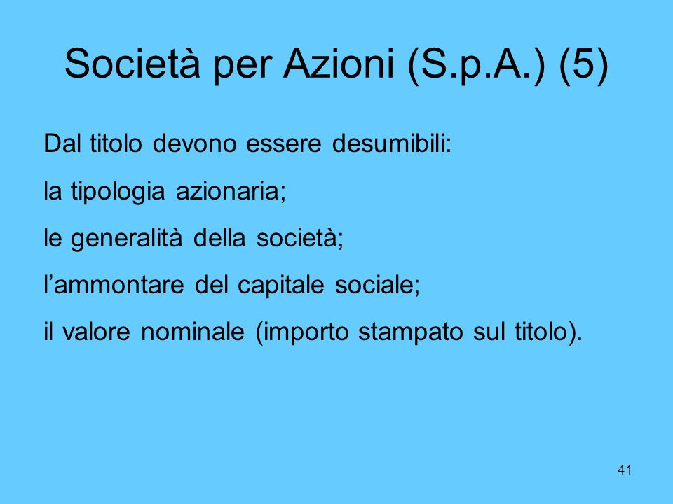 Società per Azioni (S.p.A.) (5)