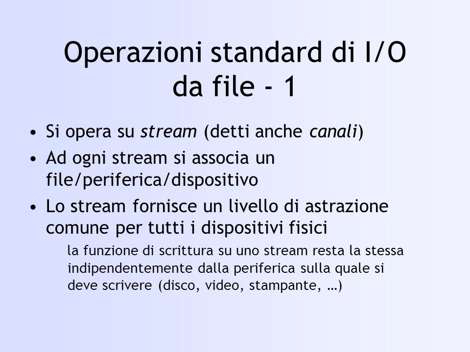 Operazioni standard di I/O da file - 1