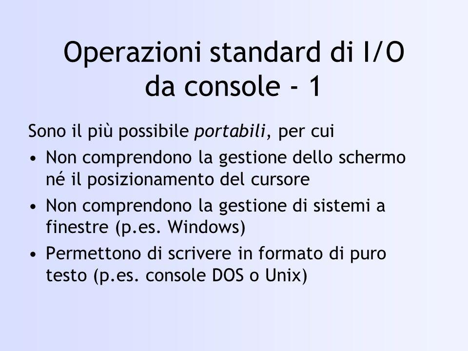 Operazioni standard di I/O da console - 1