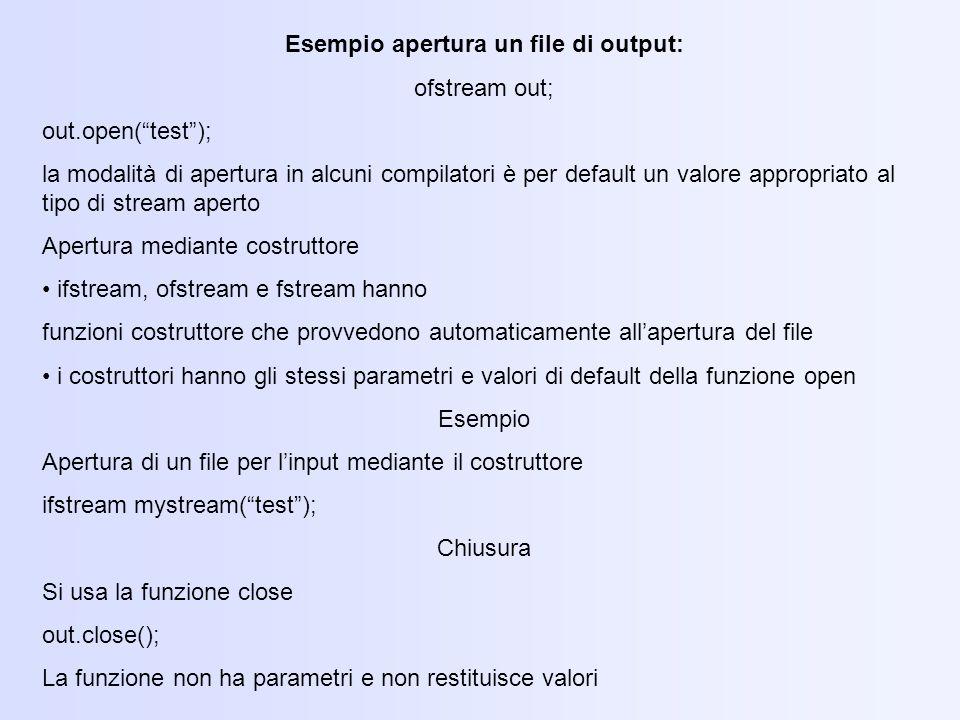 Esempio apertura un file di output: