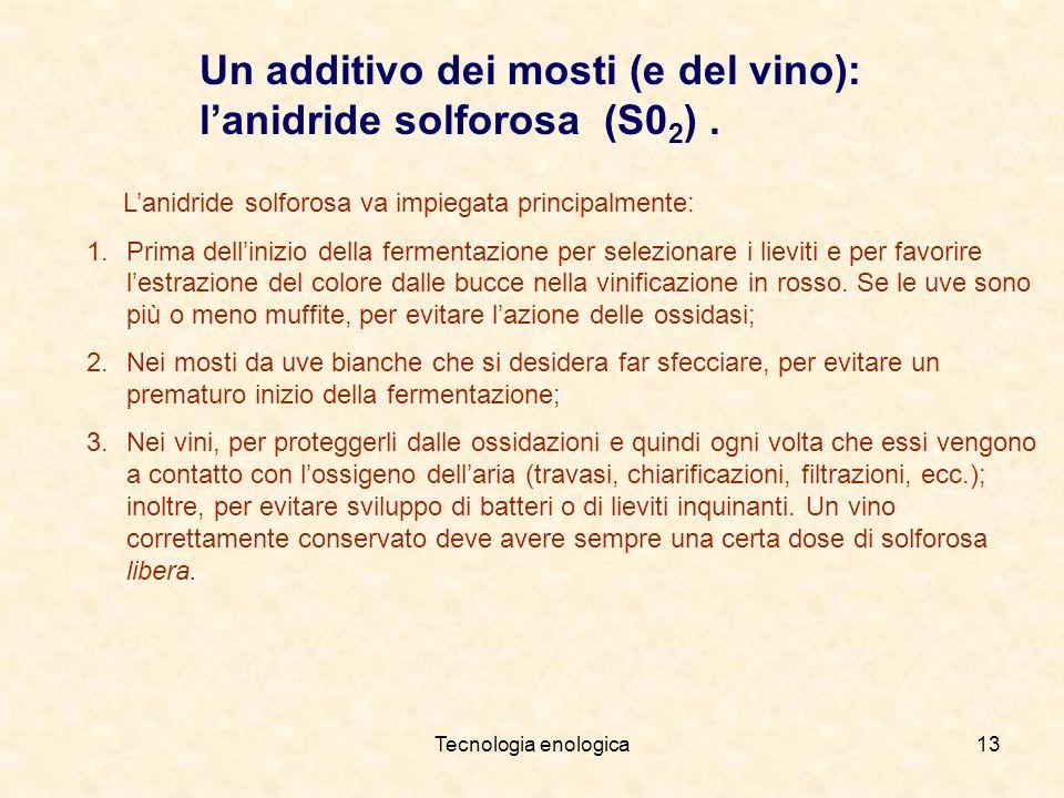 Un additivo dei mosti (e del vino): l'anidride solforosa (S02) .