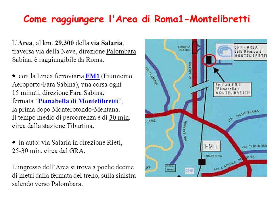 Come raggiungere l Area di Roma1-Montelibretti