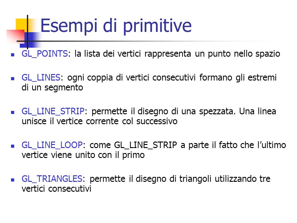 Esempi di primitive GL_POINTS: la lista dei vertici rappresenta un punto nello spazio.