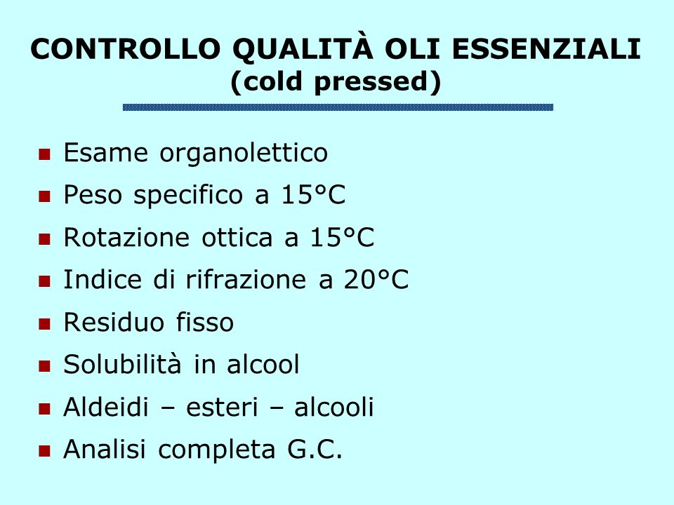 CONTROLLO QUALITÀ OLI ESSENZIALI (cold pressed)
