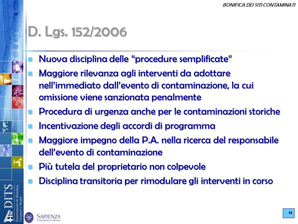 D. Lgs. 152/2006 Nuova disciplina delle procedure semplificate