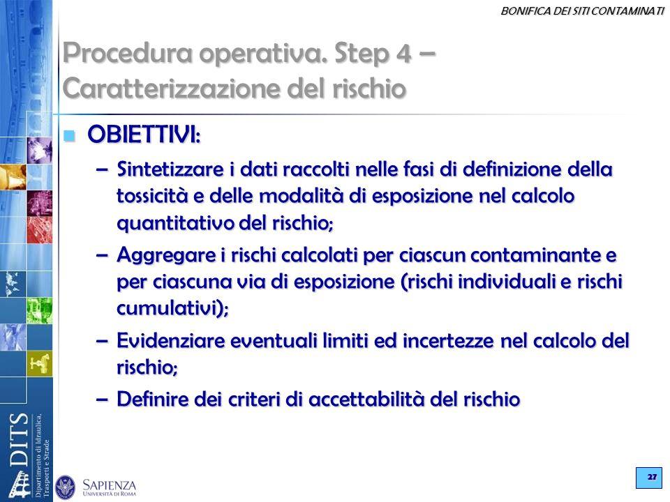 Procedura operativa. Step 4 – Caratterizzazione del rischio