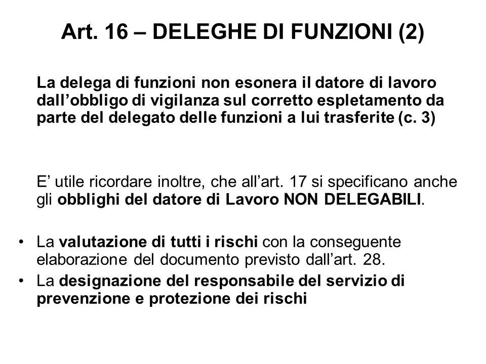 Art. 16 – DELEGHE DI FUNZIONI (2)