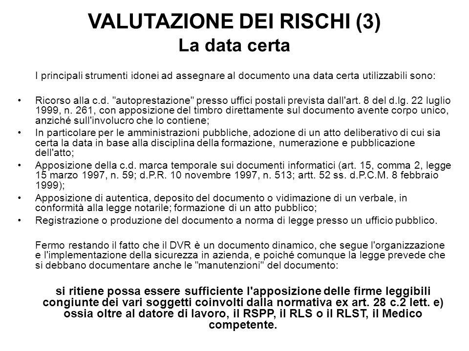 VALUTAZIONE DEI RISCHI (3) La data certa