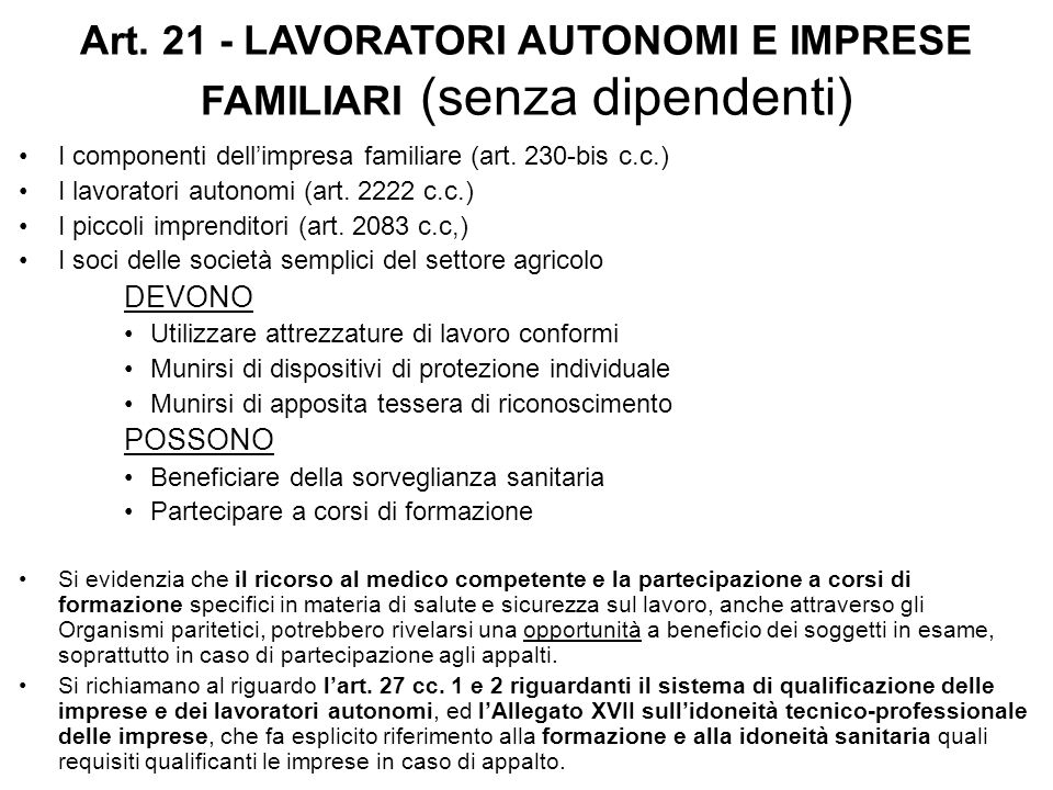 Art. 21 - LAVORATORI AUTONOMI E IMPRESE FAMILIARI (senza dipendenti)