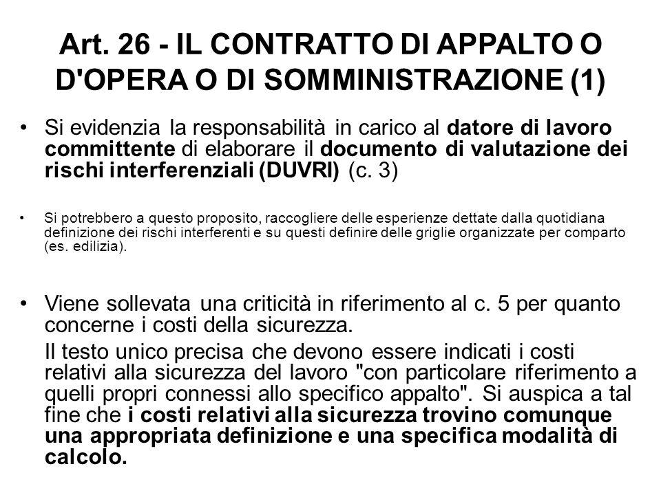 Art. 26 - IL CONTRATTO DI APPALTO O D OPERA O DI SOMMINISTRAZIONE (1)