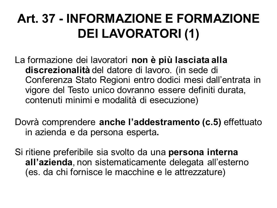 Art. 37 - INFORMAZIONE E FORMAZIONE DEI LAVORATORI (1)