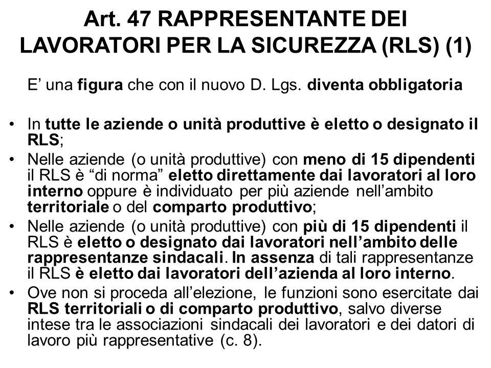 Art. 47 RAPPRESENTANTE DEI LAVORATORI PER LA SICUREZZA (RLS) (1)