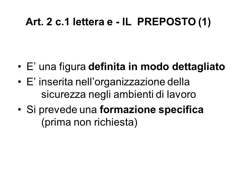 Art. 2 c.1 lettera e - IL PREPOSTO (1)