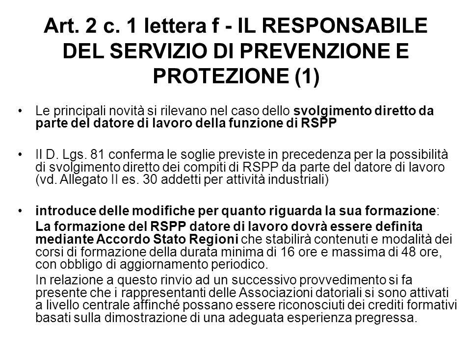 Art. 2 c. 1 lettera f - IL RESPONSABILE DEL SERVIZIO DI PREVENZIONE E PROTEZIONE (1)
