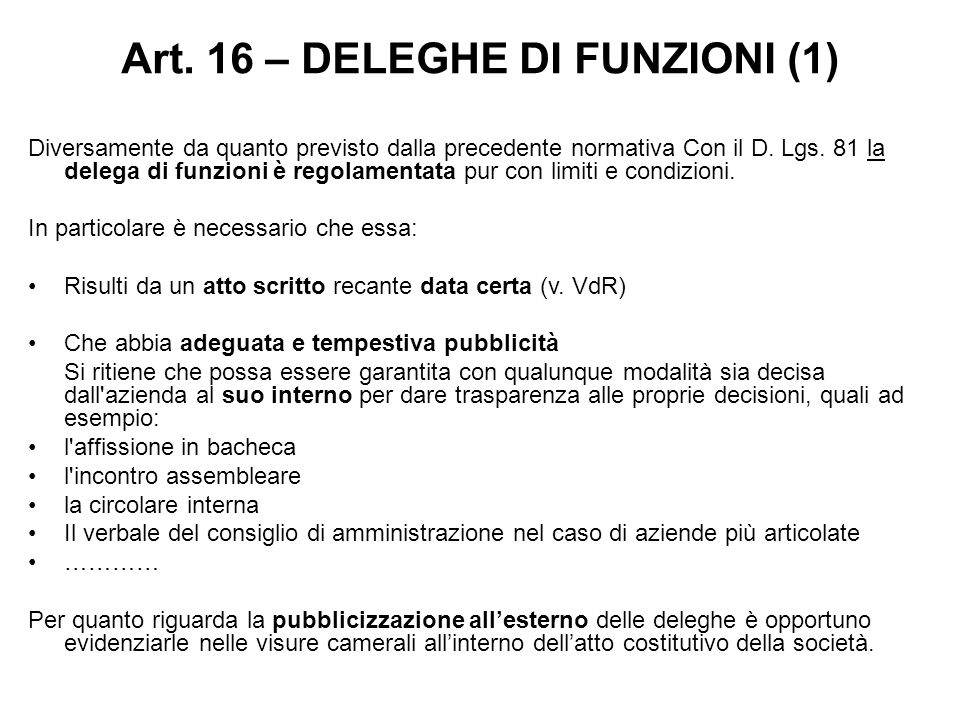 Art. 16 – DELEGHE DI FUNZIONI (1)