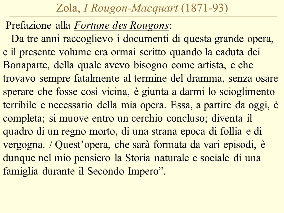 Zola, I Rougon-Macquart (1871-93)