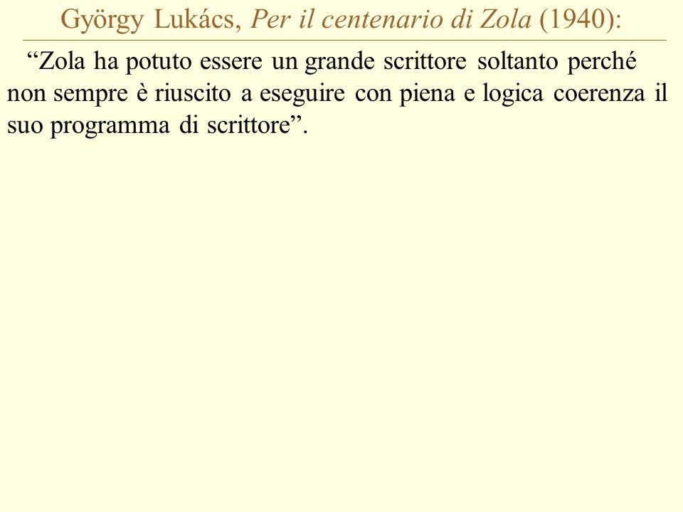 György Lukács, Per il centenario di Zola (1940):
