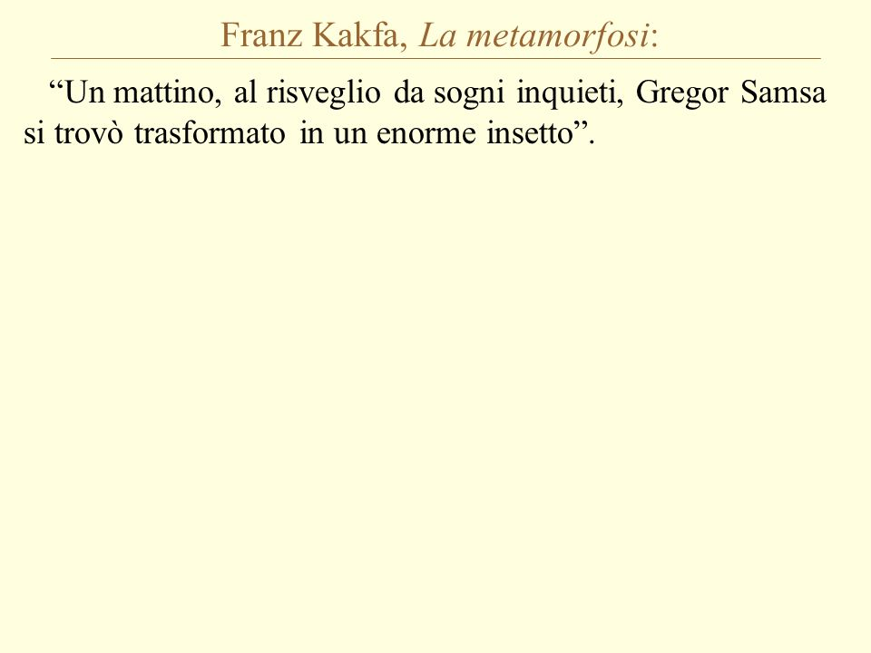 Franz Kakfa, La metamorfosi: