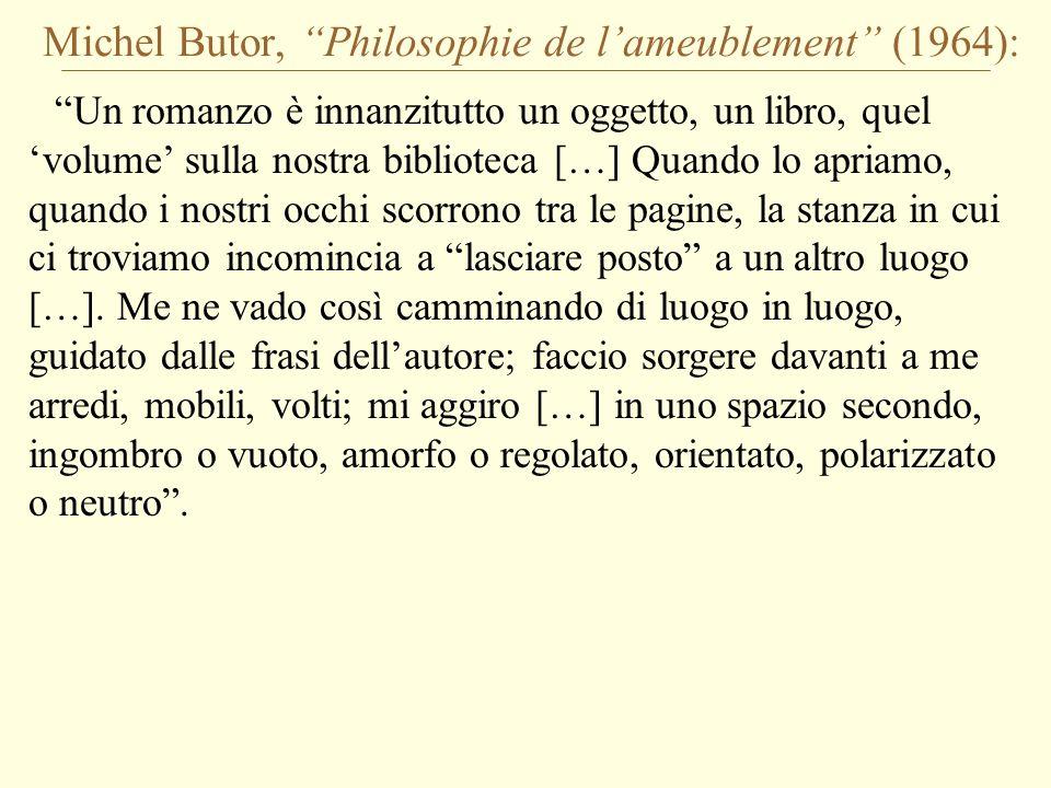 Michel Butor, Philosophie de l'ameublement (1964):