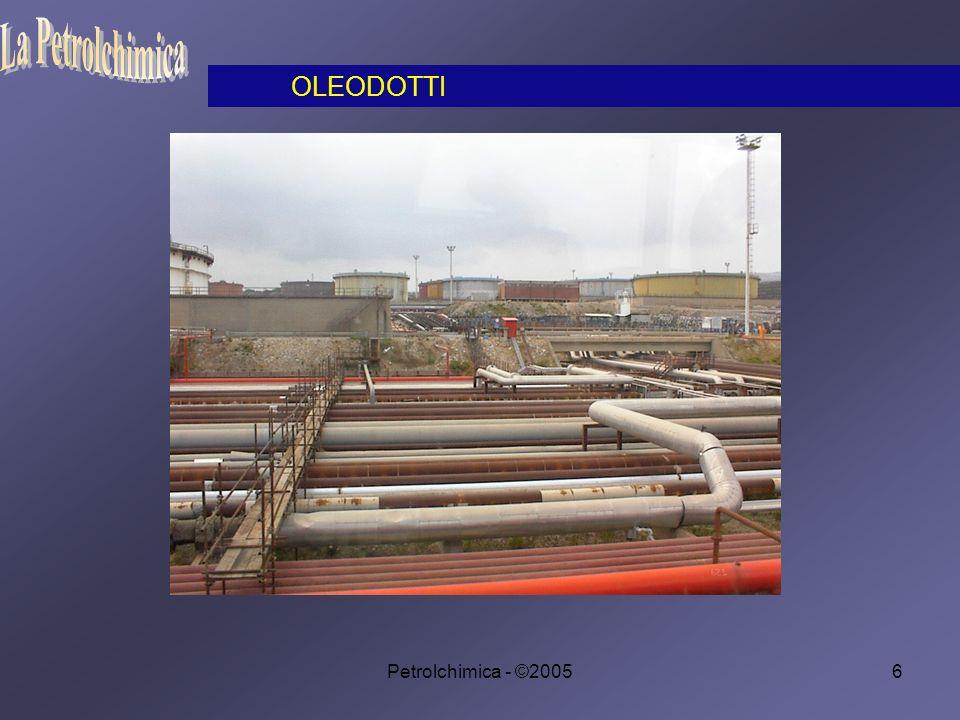 La Petrolchimica OLEODOTTI Petrolchimica - ©2005