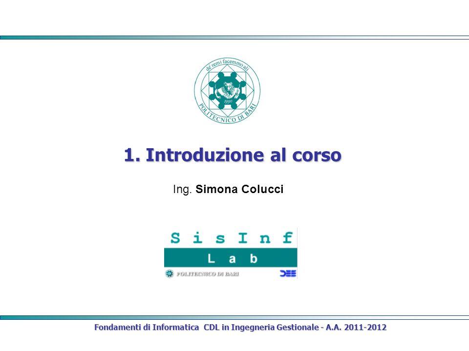 1. Introduzione al corso Ing. Simona Colucci