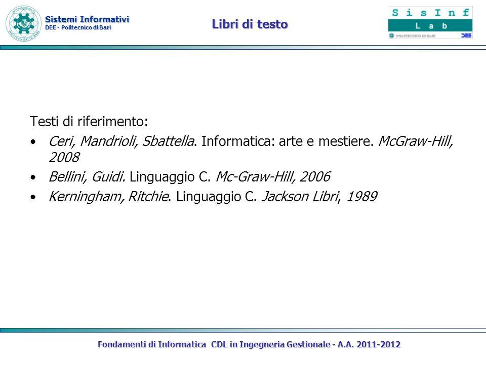 Bellini, Guidi. Linguaggio C. Mc-Graw-Hill, 2006