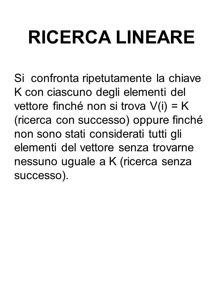 RICERCA LINEARE