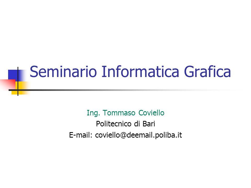 Seminario Informatica Grafica