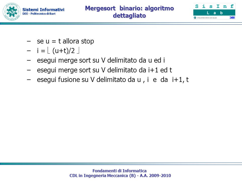 Mergesort binario: algoritmo dettagliato