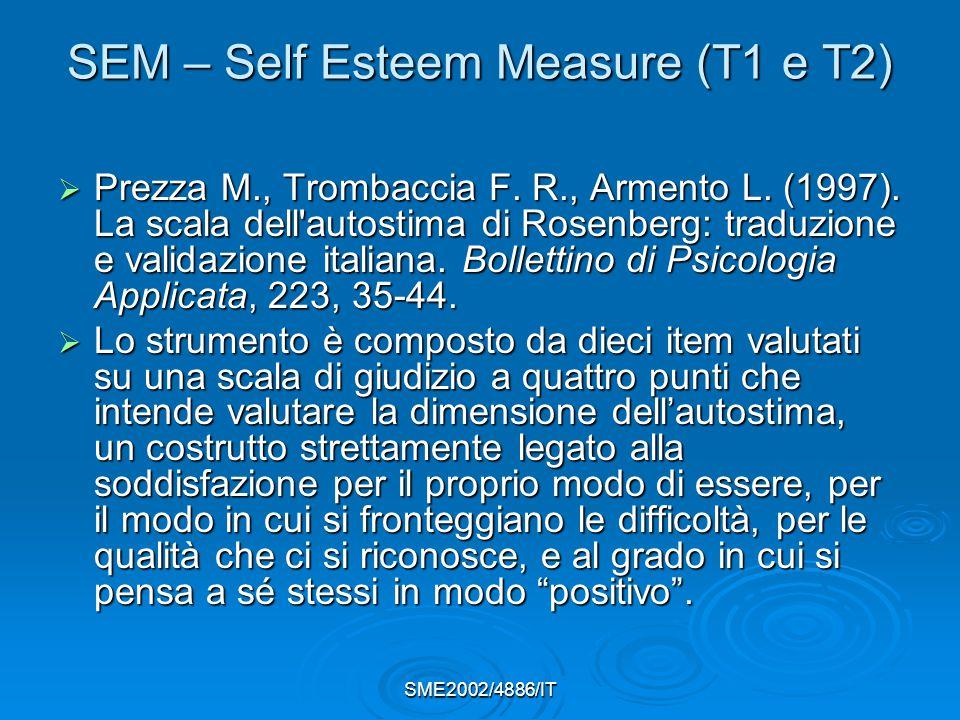 SEM – Self Esteem Measure (T1 e T2)