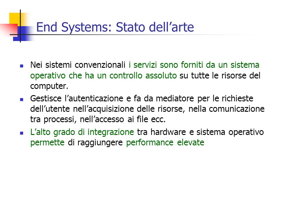 End Systems: Stato dell'arte